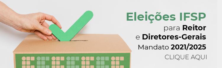 Eleições para Reitor e Diretores-Gerais Mandato 2021-2025
