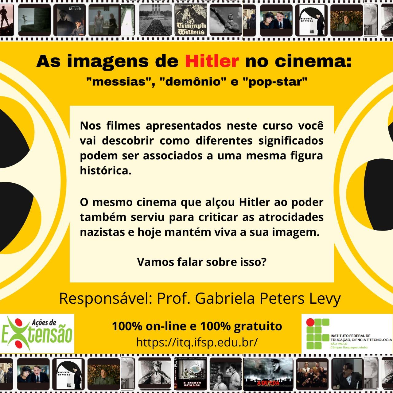 """Inscrição Aberta:  """"As imagens de Hitler no cinema: 'messias', 'demônio' e 'pop-star'"""""""